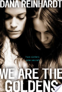 Review – We Are the Goldens by Dana Reinhardt