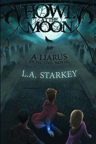 Howl at the Moon by L.A. Starkey – Spotlight & Giveaway