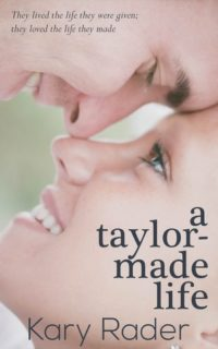 A Taylor-Made Life by Kary Rader – Review