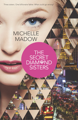 The Secret Diamond Sisters by Michelle Madow – Review & Giveaway