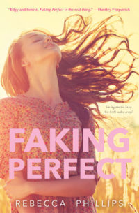 Faking Perfect by Rebecca Phillips – Review & Giveaway