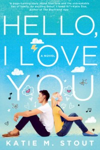 Hello, I Love You by Katie M. Stout – Review