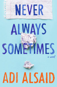 Never Always Sometimes by Adi Alsaid –  Review & Giveaway