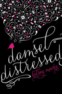 Damsel Distressed by Kelsey Macke – Review