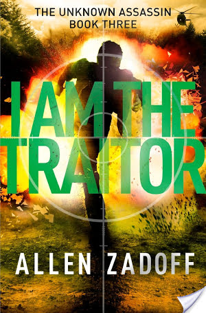 I Am the Traitor by Allen Zadoff – Review