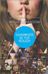 Diamonds-in-the-Rough