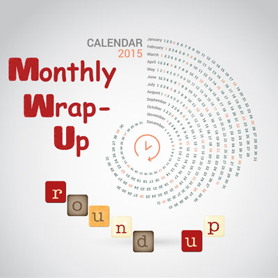 Monthly Wrap-up Round-up