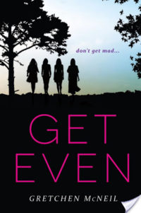 Get Even and Get Dirty by Gretchen McNeil – Review