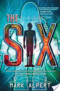 The Six by Mark Alpert – Review