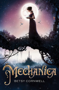 Mechanica by Betsy Cornwell – Review