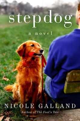 Stepdog by Nicole Galland – Review
