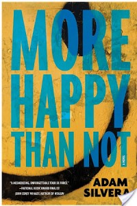 More Happy Than Not by Adam Silvera – Review
