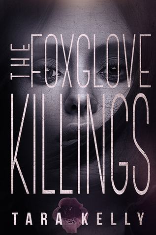 The Foxglove Killings by Tara Kelly – Review & Giveaway