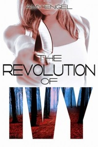 The Book of Ivy and The Revolution of Ivy by Amy Engel – Review and Engel's Top Ten Addictions