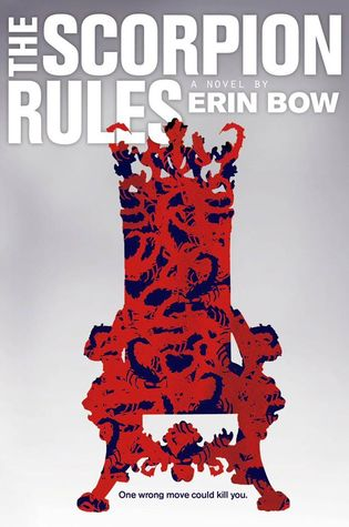 The Scorpion Rules by Erin Bow – Review