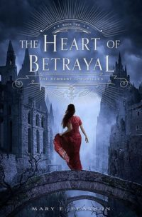 The Heart of Betrayal by Mary E. Pearson – Review