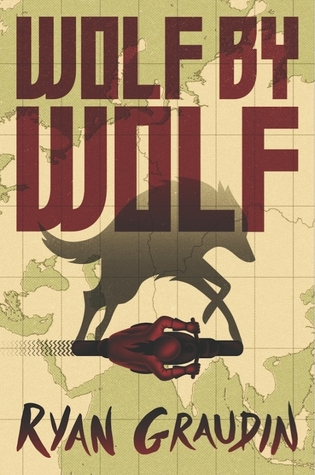 Wolf by Wolf by Ryan Graudin – Review