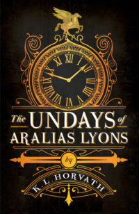The Undays of Aralias Lyons by K.L. Horvath – Horvath's Top Ten Addictions & Giveaway