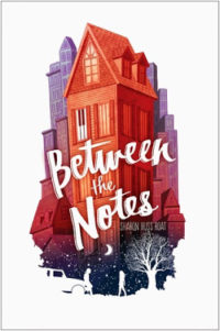 Between the Notes by Sharon Huss Roat – Guest Post & $20 Giveaway