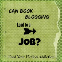 Can Book Blogging Lead to a Job? Let's Discuss!