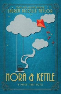 Nora & Kettle by Lauren Nicolle Taylor – Review and Giveaway