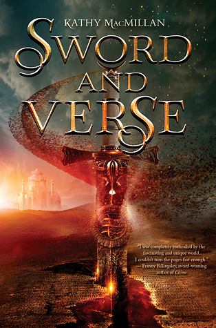 Sword and Verse by Kathy MacMillan – Review