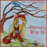 February 2019 Wrap-Up & Best of the Bunch