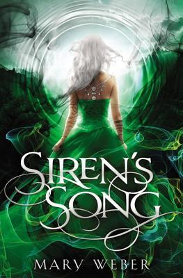 Siren's Song by Mary Weber – Review
