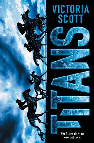 Titans by Victoria Scott – Review
