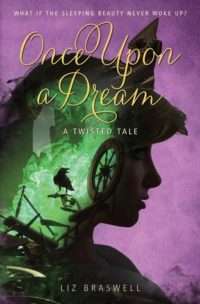 Once Upon a Dream by Liz Braswell – Review