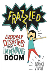 Frazzled_Disasters