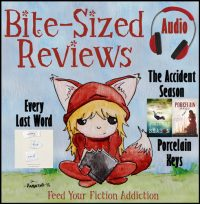 Bite-Sized Audiobook Reviews – Porcelain Keys, The Accident Season, and Every Last Word