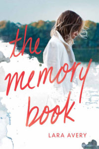 The Memory Book by Lara Avery – Spotlight & Giveaway!