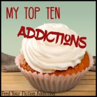 My Top Ten Addictions – Let's Discuss