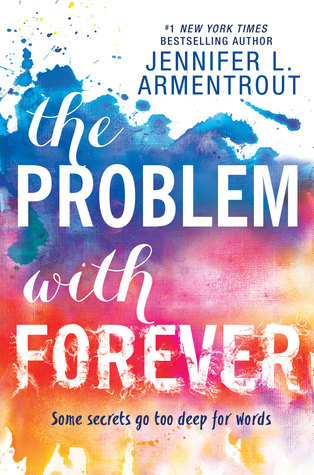 The Problem with Forever by Jennifer L. Armentrout – 5 Star Review