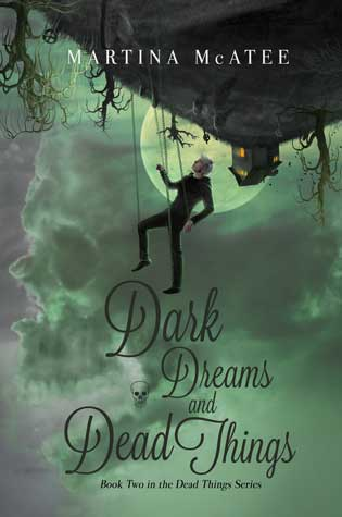 Dark Dreams and Dead Things by Martina McAtee – Review & Giveaway