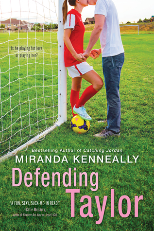 Defending Taylor by Miranda Kenneally – Review & Giveaway