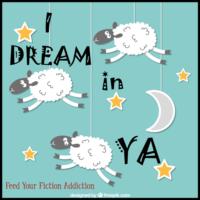I Dream in YA – Let's Discuss!
