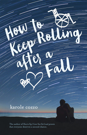 How to Keep Rolling After a Fall by Karole Cozzo – Review & Giveaway