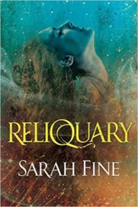Reliquary by Sarah Fine – Review