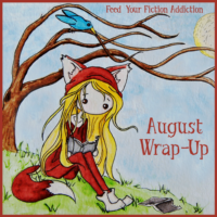 August 2018 Wrap-Up & Best of the Bunch