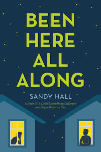 Been Here All Along by Sandy Hall – Review & Giveaway