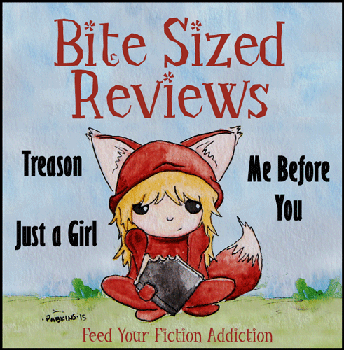 Bite-Sized-Reviews-Treason-Just-a-Girl-Me-Before-You