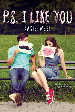 P.S. I Like You by Kasie West – 4.5 Adorable Stars!