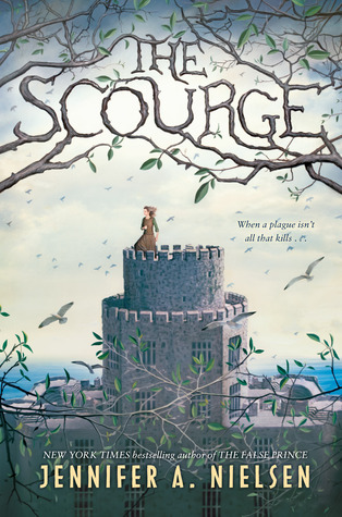 The Scourge by Jennifer A. Nielsen – A Great Middle Grade Read!