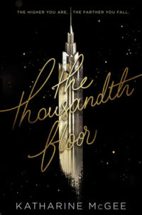 The Thousandth Floor by Katharine McGee – ARC Review
