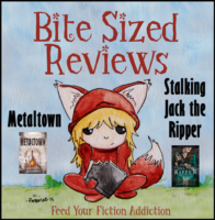 Bite-Sized Reviews: Metaltown and Stalking Jack the Ripper