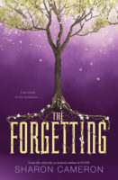 The Forgetting by Sharon Cameron – An Unforgettable All-Time Favorite!