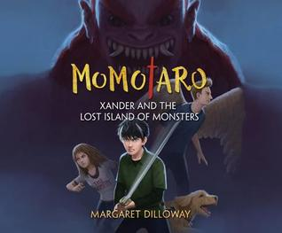 Xander and the Lost Island of Monsters by Margaret Dilloway