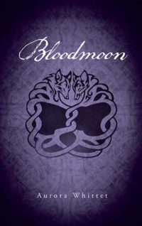 Bloodmoon by Aurora Whittet – Review & (Double) Giveaway